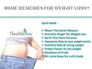 Home Remedies For Weight Loss That Are Effective Healthdear